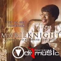 Marie Knight - Let Us Get Together (2007)