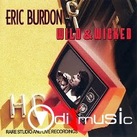 Eric Burdon - Wild & Wicked (2006)