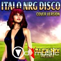VA - ITALO NRG DISCO (2015) RARE COVERS