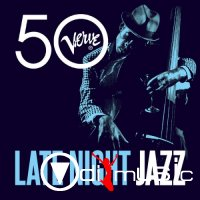 VA - Late Night Jazz - Verve 50 (2013)