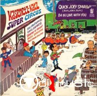 Kasenetz-Katz Super Circus - Quick Joey Small - I'm In Love With You (1968)