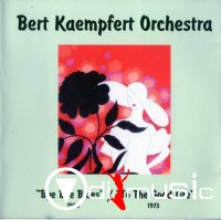Bert Kaempfert Orchestra - Bye Bye Blues & To The Good Life (1999)
