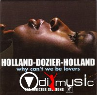 Holland-Dozier-Holland - Why Can't We Be Lovers (The Invictus Sessions)