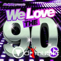 VA - Almighty Presents We Love the 90's Vol. 3 (2014)