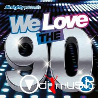 VA - Almighty Presents We Love the 90's (Vol. 2) (2014)