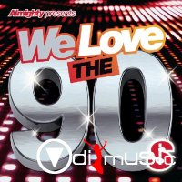 VA - Almighty Presents We Love the 90s Vol 1 (2014)