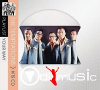 The Temptations - Playlist Your Way (2008)
