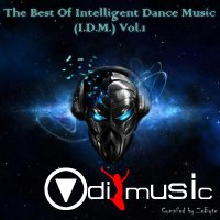 VA - The Best Of Intelligent Dance Music (I.D.M.) Vol.1 - Vol.3 [Compiled By Zebyte]