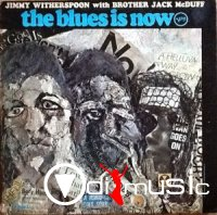 Brother Jack McDuff - The Blues Is Now (1967)