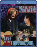 Daryl Hall & John Oates - Live at the Troubadour (2008)