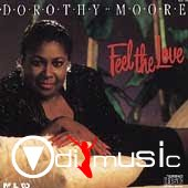 Dorothy Moore - Feel The Love (1990)