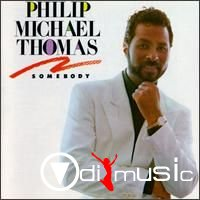 Philip-Michael Thomas - Somebody 1988