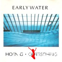 Michael Hoenig / Göttsching - Early Water (1995)