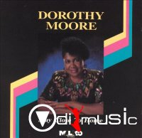 Dorothy Moore - Stay Close To Home (1992)