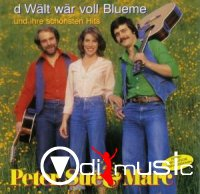 Peter, Sue & Mark - D Wält Wär Voll Blueme (1996) CD