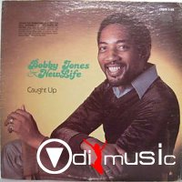 Bobby Jones And New Life - Caught Up (1980)