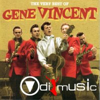 Gene Vincent - The Very Best Of (2005)