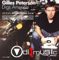 Gilles Peterson - Gilles Peterson Digs America (Brownswood U.S.A.) (2005)