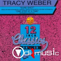 Tracy Weber - Sure Shot / One Step At A Time (1988)