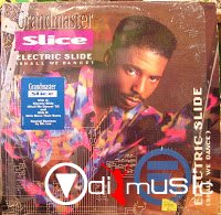 Grandmaster Slice - Electric Slide (Promo CDS) (1992)