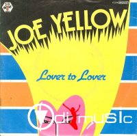 Joe Yellow - Lover To Lover (12' Complete)