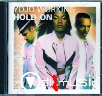 Yojo Working - Hold On (CDM) (1996)