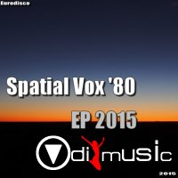 Spatial Vox '80 EP 2015
