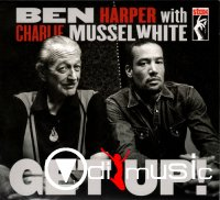 Ben Harper With Charlie Musselwhite - Get Up! (Lossless)