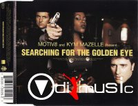 MOTIV8 AND KYM MAZELLE - SEARCHING FOR A GOLDEN EYE (1995)