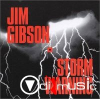 Jim Gibson - Storm Warning
