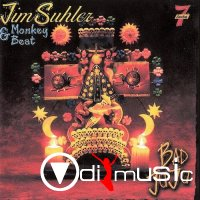 Jim Suhler & Monkey Beat - Bad Juju