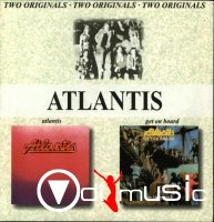 Atlantis - Atlantis & Get On Board