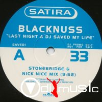 Blacknuss - Last Night A DJ Saved My Life (The Mixes) (CDS) (1997)