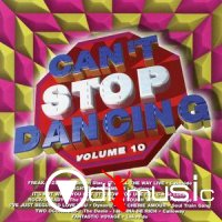 VA - Can't Stop Dancing Vol.1,2,3,4,5,6,7,8,9,10