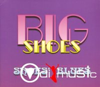Big Shoes - Shoes' Blues