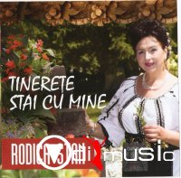 RODICA STAN - TINERETE STAI CU MINE 2015 [ ALBUM CD ORIGINAL ]