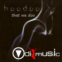The Beat Daddys - Hoodoo That We Doo