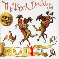 The Beat Daddys - Root Rubbin' Ball