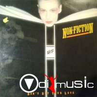 Non-Fiction - Don't Bet Your Love (Vinyl, LP, Album) 1982