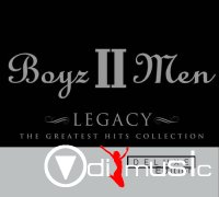 Boyz II Men - Legacy  Greatest ( Deluxe Edition )