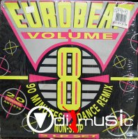 EUROBEAT - Volume 8 (90 Minute Non-Stop Dance Remix) (2LP Set) 1990