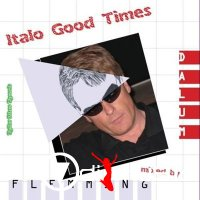 Flemming Dalum - Italo Good Times (2011)