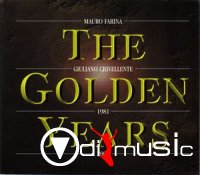 MAURO FARINA - GIULIANO CRIVELLENTE - The Golden Years-1981-2000