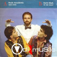 Reale Accademia , Karin Klark - She's Mine / In The Night  (1986)