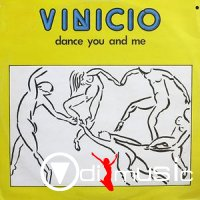 Vinicio - Dance You And Me (Maxi)