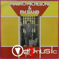 Mauro Micheloni & F.M. Band - Looking For Love (Vinyl) 1983