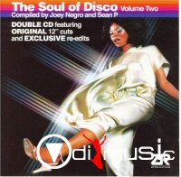 VA - The Soul of Disco Volume 2 (Compiled by Joey Negro and Sean P) 2006