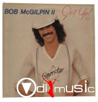 Bob McGilpin - Get Up (Vinyl, LP, Album)
