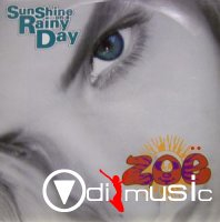 Zoe - Sunshine On A Rainy Day (12'')