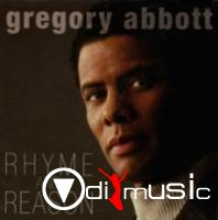 Gregory Abbott - Rhyme And Reason (2006)